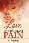 Love Isn't Constant Pain Cover Image