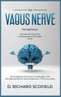 The Vagus Nerve: Polyvagal Theory: Activated and access the healing power of the Vagus Nerve. Psychological and emotional manipulation Cover Image