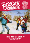 The Mystery in the Snow (The Boxcar Children Mysteries #32) Cover Image