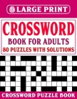Crossword Puzzle Book for Adults: Large Print Crossword Book For Adults to Sharp Your Brain With Word Puzzles Cover Image