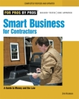 Smart Business for Contractors: A Guide to Money and the Law Cover Image