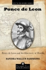 Ponce de Leon and the Discovery of Florida Cover Image