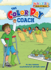 The Color Day Coach (Makers Make It Work) Cover Image