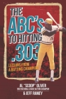 The ABC's to Hitting .303: Lessons from a Batting Champion Cover Image