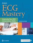 ECG Mastery: Improving Your ECG Interpretation Skills Cover Image