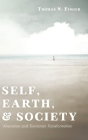 Self, Earth, and Society Cover Image