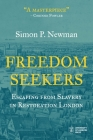 Freedom Seekers: Escaping from Slavery in Restoration London (Institute of Historical Research) Cover Image