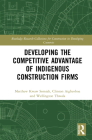 Developing the Competitive Advantage of Indigenous Construction Firms Cover Image