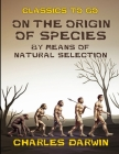 On The Origin of Species: (Annotated Edition) Cover Image