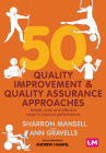 50 Quality Improvement and Quality Assurance Approaches: Simple, Easy and Effective Ways to Improve Performance Cover Image