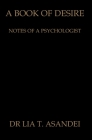 A Book of Desire: Notes of a Psychologist Cover Image