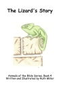 The Lizard's Story (Animals of the Bible #4) Cover Image