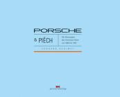Porsche & Piëch: Die Rennwagen Des Ferdinand Piëch Von 1963 Bis 1972 Cover Image
