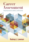 Career Assessment: Integrating Interests, Abilities, and Personality Cover Image