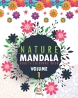 Nature Mandala - Volume 1: Adults coloring book - 25 coloring illustrations. Cover Image