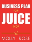 Business Plan For Juice Shop Cover Image