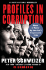 Profiles in Corruption: Abuse of Power by America's Progressive Elite Cover Image
