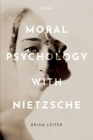 Moral Psychology with Nietzsche Cover Image