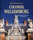 The Majesty of Colonial Williamsburg Cover Image