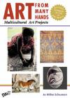 Art from Many Hands: Multicultural Art Projects Cover Image