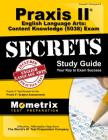 Praxis II English Language Arts: Content Knowledge (5038) Exam Secrets Study Guide: Praxis II Test Review for the Praxis II: Subject Assessments Cover Image