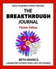 The Breakthrough Journal: Flower Edition Cover Image