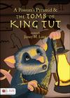 A Possum's Pyramid & the Tomb of King Tut Cover Image