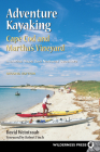 Adventure Kayaking: Cape Cod and Marthas Cover Image