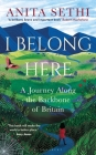 I Belong Here: A Journey Along the Backbone of Britain Cover Image