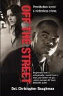 Off the Street: One Detective's Quest for Justice Cover Image
