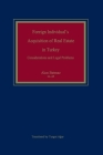 Foreign Individual's Acquisition of Real Estate in Turkey: Considerations and Legal Problems Cover Image