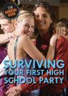 Surviving Your First High School Party (Teen Survival Guide) Cover Image