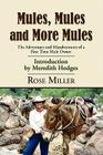 Mules, Mules and More Mules: The Adventures and Misadventures of a First Time Mule Owner Cover Image
