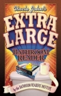 Uncle John's Extra Large Bathroom Reader Cover Image