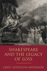Shakespeare and the Legacy of Loss Cover Image