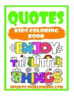 Quotes: Kids Coloring Book Cover Image