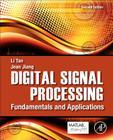 Digital Signal Processing: Fundamentals and Applications Cover Image