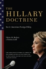 The Hillary Doctrine: Sex and American Foreign Policy Cover Image