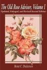 The Old Rose Advisor: Volume 1 (Old Rose Researcher #3) Cover Image