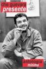 Che Guevara Presente: Una Antologia Minima (Ocean Sur) Cover Image