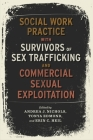 Social Work Practice with Survivors of Sex Trafficking and Commercial Sexual Exploitation Cover Image