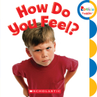 How Do You Feel? (Rookie Toddler) Cover Image