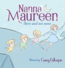 Nanna Maureen: Here and not seen Cover Image