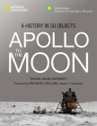 Apollo to the Moon: A History in 50 Objects Cover Image
