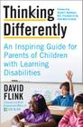 Thinking Differently: An Inspiring Guide for Parents of Children with Learning Disabilities Cover Image
