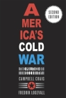 America's Cold War: The Politics of Insecurity, Second Edition Cover Image