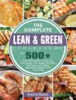 The Complete Lean & Green Cookbook 2021: Over 500+ Lean & Green Meals to Taste Air Fryer Recipes The Step-by-Step Weight Loss Program on a Budget. Aff Cover Image