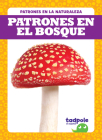 Patrones En El Bosque (Patterns in the Forest) Cover Image