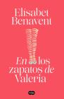 En los zapatos de Valeria / In Valeria's Shoes (SERIE VALERIA #1) Cover Image