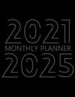 2021-2025 Monthly Planner: 60 Month Agenda for Men, Monthly Organizer Book for Activities and Appointments, 5 Year Calendar Notebook, White Paper Cover Image